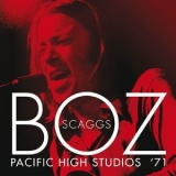 Boz Scaggs - The Pacific High Studios '71 (Live) '2016