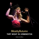 Mostly Autumn - That Night In Leamington '2011