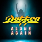 Dokken - Alone Again '2018