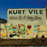 Kurt Vile - Wakin On A Pretty Daze '2013