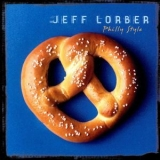 Jeff Lorber - Philly Style '2003