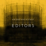 Editors - An End Has A Start '2007