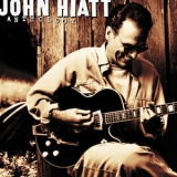 John Hiatt - Anthology: John Hiatt '2012
