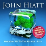 John Hiatt - Warming Up To The Ice Age Live At The Wolfgang's, San Francisco, 22nd Feb. 1985 (Remastered) '2016