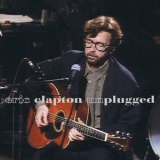 Eric Clapton - Unplugged (Remastered) '2013