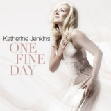 Katherine Jenkins - One Fine Day '2011