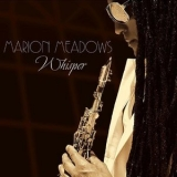 Marion Meadows - Whisper '2013