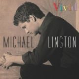 Michael Lington - Vivid '2000