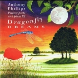 Anthony Phillips - Private Parts And Pieces IX: Dragonfly Dreams '1996