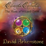 David Arkenstone - Elements Enchanted (Original Game Soundtrack From Wizard Quest) '2010