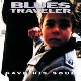 Blues Traveler - Save His Soul '1996