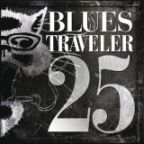 Blues Traveler - 25 (2CD) '2012