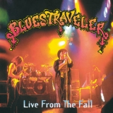 Blues Traveler - Live From The Fall (2CD) '1996