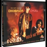 Thompson Twins - Hold Me Now: The Very Best Of Thompson Twins '2016