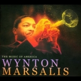 Wynton Marsalis - The Music Of America: Wynton Marsalis (2CD) '2012