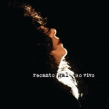 Gal Costa - Recanto Ao Vivo (2CD) '2013