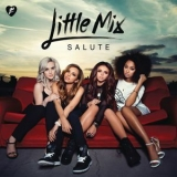 Little Mix - Salute (Deluxe Edition) (2CD) '2013