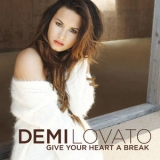 Demi Lovato - Give Your Heart A Break '2012