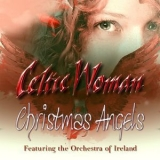 Celtic Woman - Christmas Angels '2016