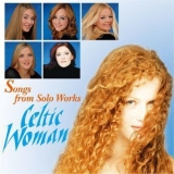 Celtic Woman - Songs From Solo Works: Celtic Woman '2006