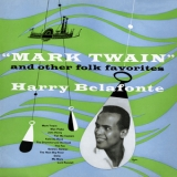 Harry Belafonte - ''Mark Twain'' And Other Folk Favorites '1954