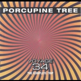 Porcupine Tree - Voyage 34 - The Complete Trip '2004