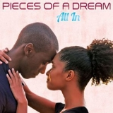 Pieces Of A Dream - All In '2015