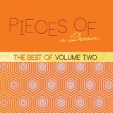 Pieces Of A Dream - The Best Of, Vol. 2 '2014