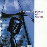 Pieces Of A Dream - The Best Of Pieces Of A Dream '1996