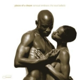 Pieces Of A Dream - Sensual Embrace: The Soul Ballads '2001