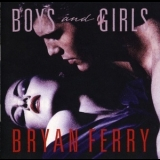 Bryan Ferry - Boys And Girls '1985