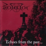 Protector - Echoes From The Past '1988