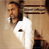Gerald Albright - Live To Love '2007
