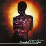 Gerald Albright - Giving Myself To You '1995