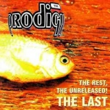 Prodigy, The - The Rest, The Unreleased! The Last '1997