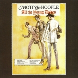 Mott The Hoople - All The Young Dudes '1972