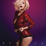 Rita Ora - I Will Never Let You Down (Remixes) '2014