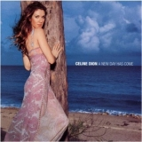 Celine Dion - A New Day Has Come '2002