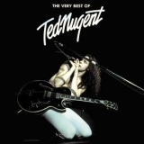Ted Nugent - The Very Best Of Ted Nugent '1991