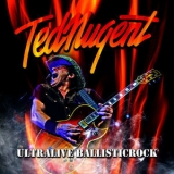 Ted Nugent - Ultralive Ballisticrock (Live) (2CD) '2013