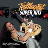 Ted Nugent - Super Hits '1998