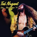 Ted Nugent - Live At The Freeman Coliseum, San Antonio, Tx 22 Jan '77 '2017