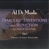 Al Di Meola - Diabolic Inventions And Seduction For Solo Guitar '2007
