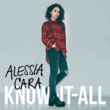 Alessia Cara - Know-It-All (Deluxe) '2016
