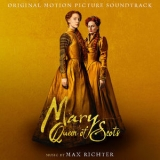 Max Richter - Mary Queen Of Scots (Original Motion Picture Soundtrack) '2018