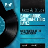 Barry Harris - Barry Harris At The Jazz Workshop (Live, Mono Version) '1961