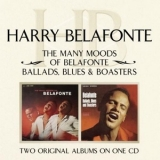 Harry Belafonte - The Many Moods Of Belafonte / Ballads, Blues And Boasters '2004