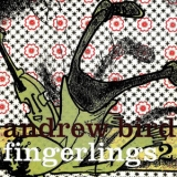 Andrew Bird - Fingerlings 2 '2004