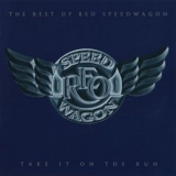Reo Speedwagon - Take It On The Run (The Best Of Reo Speedwagon) '2000