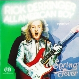 Rick Derringer - All American Boy & Spring Fever '2002